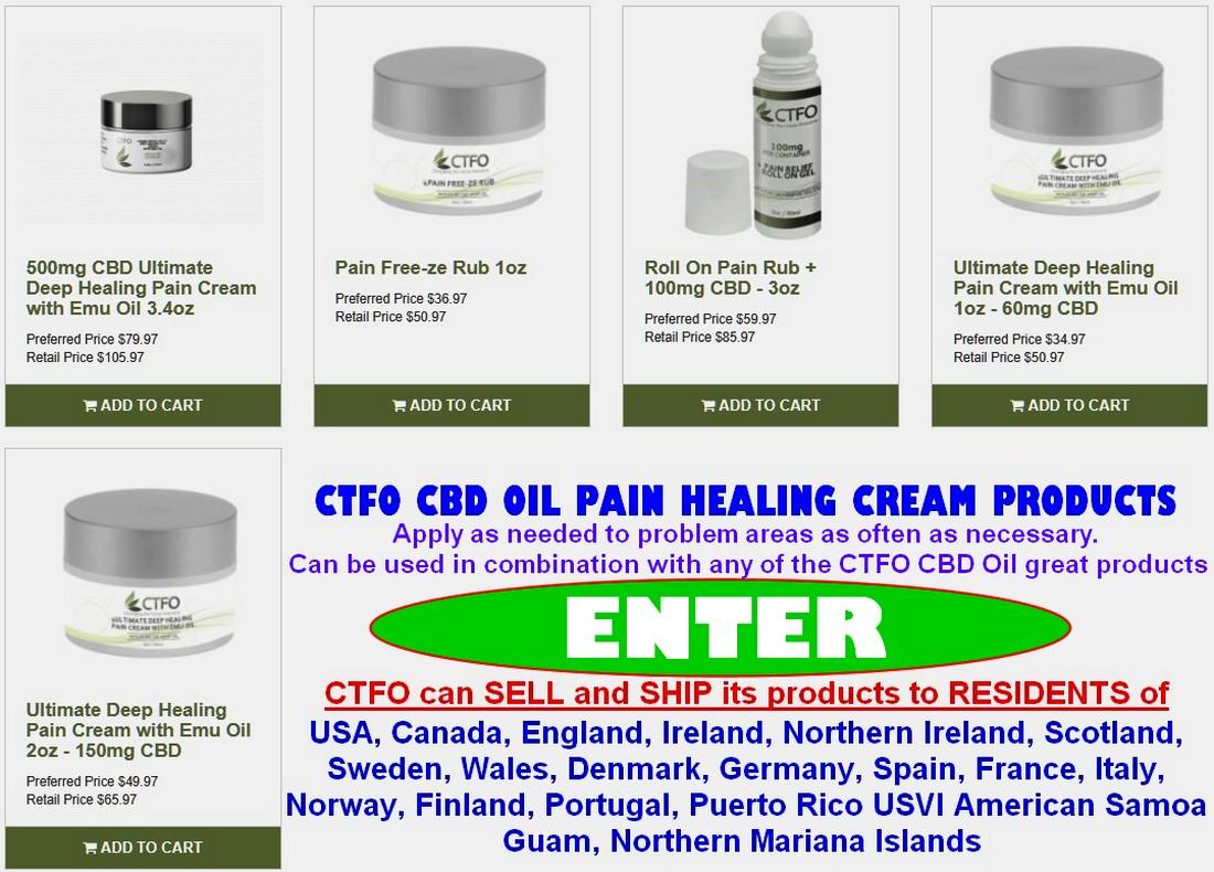 CTFO CBD Oil Pain Healing Creams