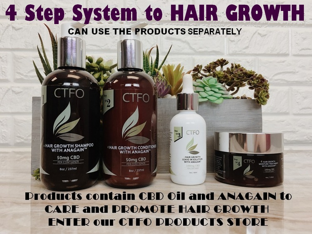 4 Step System to Hair Growth CTFO CBD